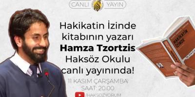 Hamza Tzortzis Haksöz Okulu'na konuk oluyor