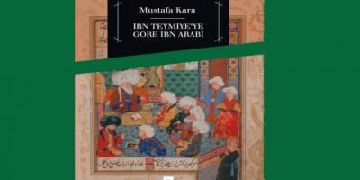 İbn Arabî'yi İbn Teymiye perspektifiyle okumak