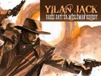 Yılan Jack / Vahşi Batıda Müslüman Kovboy