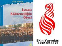 İslami Köktenciliğin Ötesi İman ve Amelin Sosyolojisi