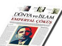 Dünya ve İslam Yayın Hayatına Başladı