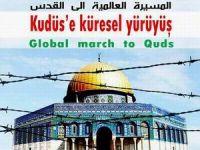 Kudüs İşgali Yıldönümünde Küresel Yürüyüş