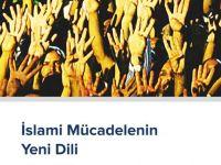"""""""İslami Mücadelenin Yeni Dili"""": Müslümanların Yeni Umudu"""