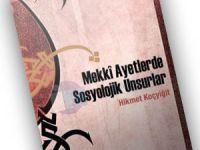 Kitap Değerlendirmesi: Mekki Ayetlere Sosyolojik Bakmak