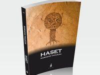"""Ramazan Yazçiçek'in Yeni Kitabı """"Haset"""" Çıktı"""