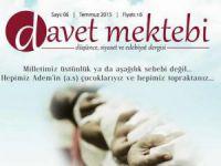 Davet Mektebi Dergisi Temmuz Sayısı Çıktı!