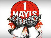 """""""1 Mayıs'ı Sol Vesayetinden Kurtarmak"""""""