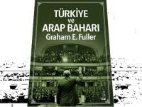 """""""Türkiye ve Arap Baharı; Ortadoğu'da Liderlik"""""""