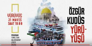 """Taksim'de """"Özgür Kudüs"""" İçin Yürüyüş"""