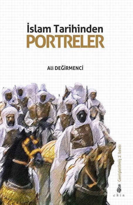 islam-tarihinden-portreler_ali-degirmenci_ekin-yayinlari.jpg
