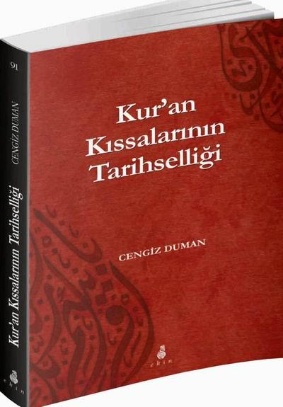 kuran-kissalarinin-tarihselligi_cengiz-duman_ekin-yayinlari_kapak.jpg