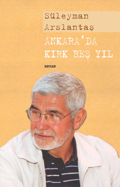 suleyman_arslantas_ankarada-45-yil_beyan.jpg