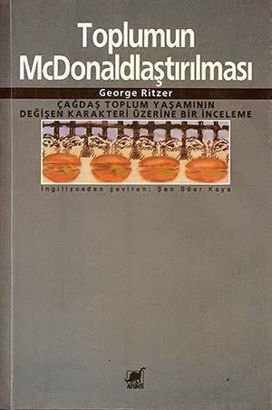 toplumun-mcdonaldlastirilmasi-george-ritzer-mb47393_2621703_r1.jpg