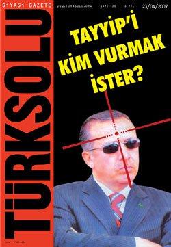 turk_solu_tayyipi_kim_vurmak_ister.jpg