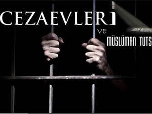 Cezaevleri ve Müslüman Tutsaklar