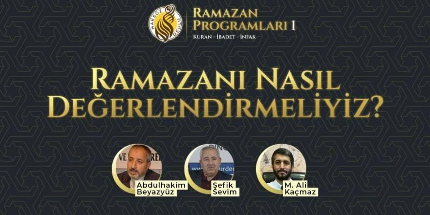 Ramazanı Nasıl Değerlendirmeliyiz? - Haksöz Okulu Ramazan Programları 1